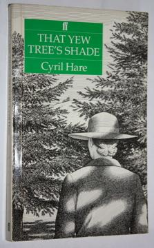 That Yew Tree's Shade - Cyril Hare