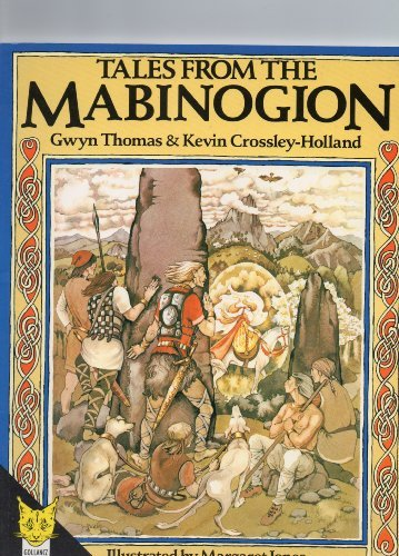 Tales from the Mabinogion - Gwyn; Crossley-Holland, Kevin Thomas