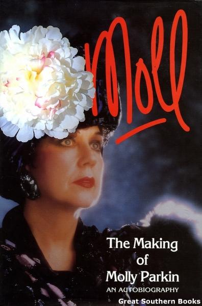 Moll: The Making of Molly Parkin - An Autobiography - Parkin, Molly