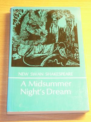 A Midsummer Night's Dream (New Swan Shakespeare Series)