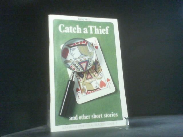 Catch a Thief and Other Short Stories (Structural Readers) - Musman, Richard