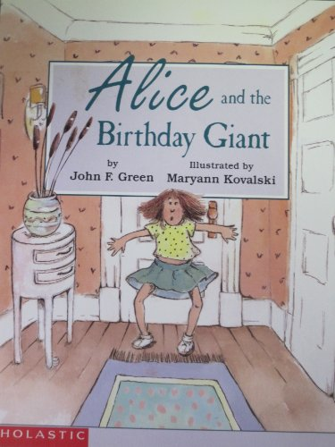 Alice and the Birthday Giant - Green, John F.