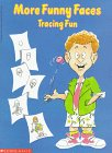 More Funny Faces Tracing Fun - A. Sperling; K. Braun