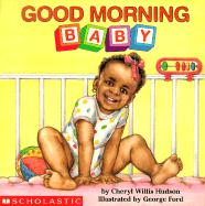 Good Morning, Baby (Revised)