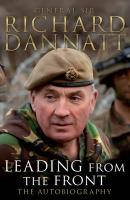 Leading from the Front - Dannatt, Richard