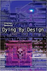 Dying by Design