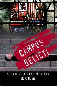 Campus Delicti: A Dan Quarrier Mystery