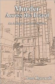 Murder Across the Board: An Arlington County Mystery