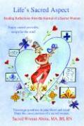Life's Sacred Aspect: Healing Reflections in Love, Life, and Intimacy