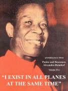 I Exist in All Planes at the Same Time Volume Two: Anthology Two