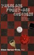 These Are Funny-Ass Checkers: Surprising Observations of Kids in Therapy - Bartow-Rives, Eileen
