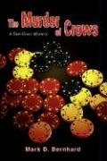 The Murder of Crows: A Tom Greer Mystery
