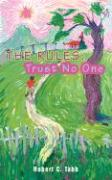 The Rules: Trust No One - Tabb, Robert C.