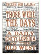 Those Were the Days: A Daily Encyclopedia of the Old West - L'Aloge, Secesh Bob