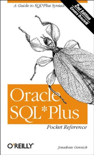 Oracle SQL*Plus Pocket Reference (2nd Edition) - Jonathan Gennick