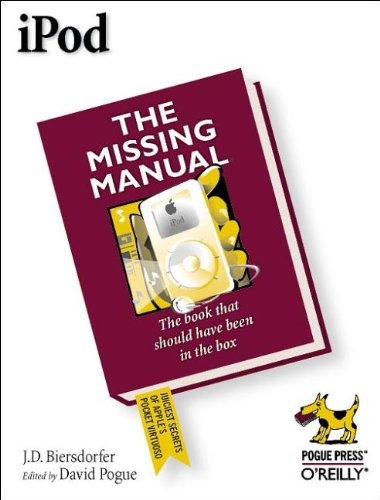 iPod: The Missing Manual - J.D. Biersdorfer