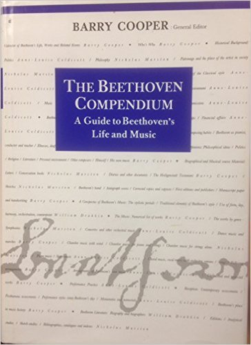 The Beethoven Compendium: A Guide to Beethoven's Life and Music - Barry Cooper