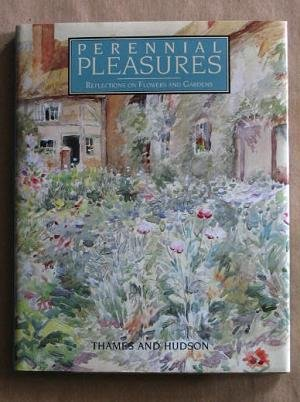 Perennial Pleasures: Reflections on Flowers and Gardens - VAUGHAN