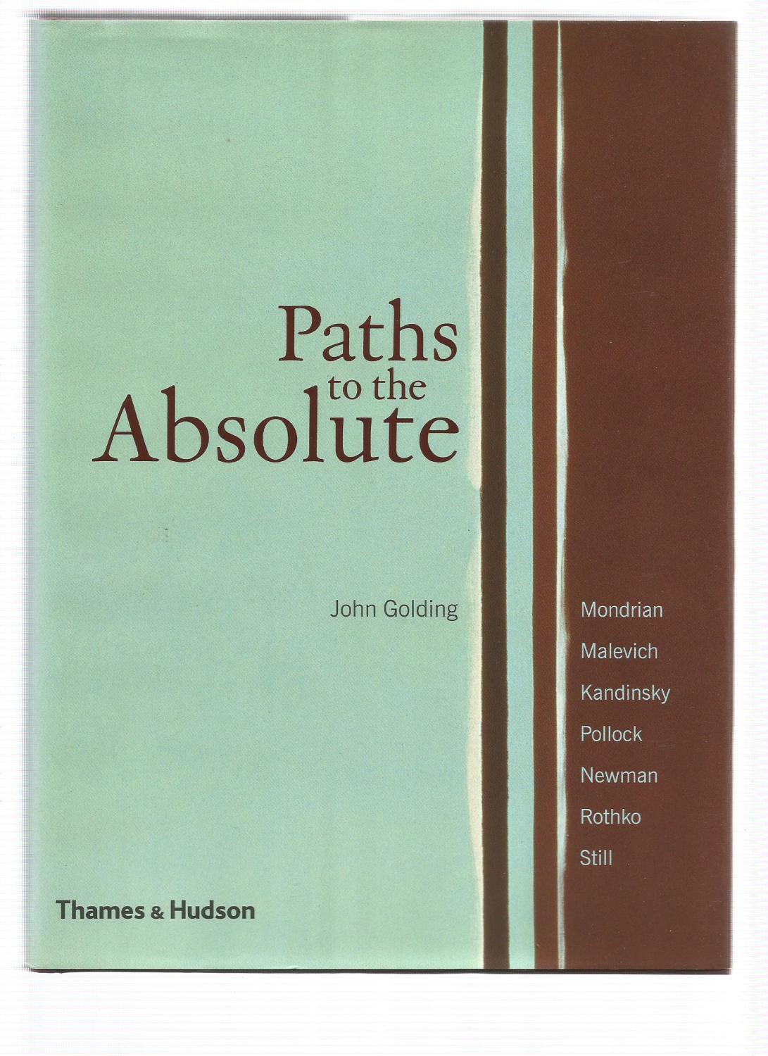 PATHS TO THE ABSOLUTE - GOLDING, John