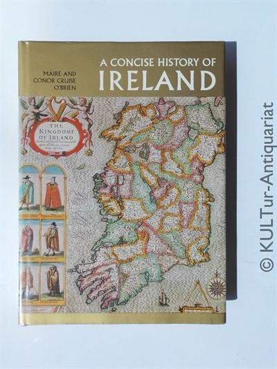 Concise History of Ireland. - O'Brien, Maire Cruise and Conor Cruise O'Brien