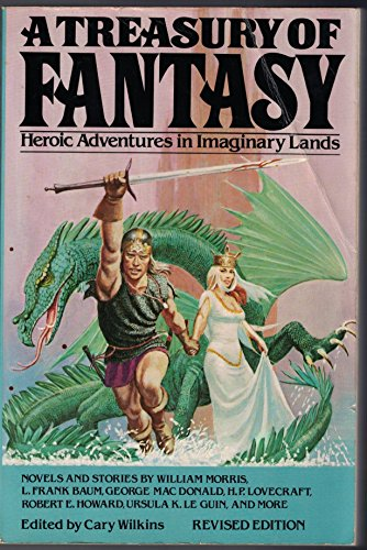 A Treasury of Fantasy : Heroic Adventures in Imaginary Lands - Cary Wilkins; Random House Value Publishing Staff
