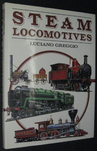 Steam Locomotives - Luciano Greggio