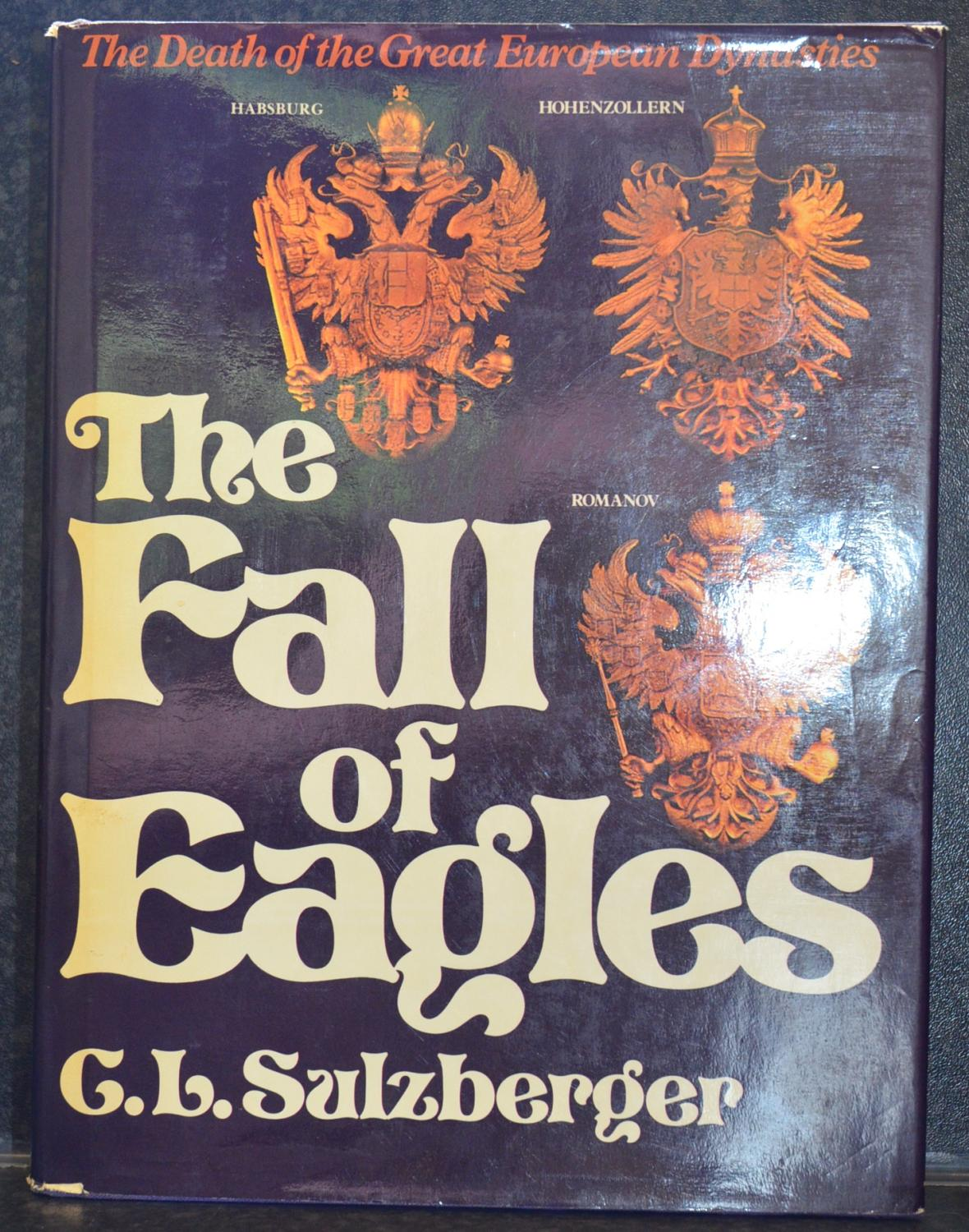 The Fall Of Eagles - Sulzberger, C. L.