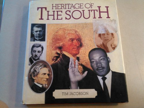Heritage of the South - Timothy Jacobson