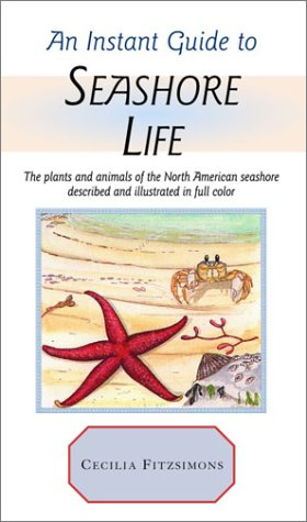 Instant Guide to Seashore Life (Instant Guides) - Cecilia Fitzsimons