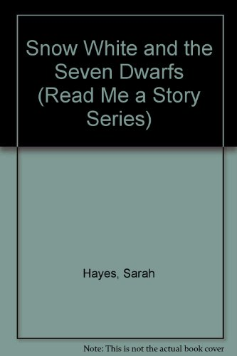 Snow White and the Seven Dwarfs - Random House Value Publishing Staff; Jarah Hayes