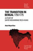 The Transition in Bengal, 1756 75: A Study of Saiyid Muhammad Reza Khan