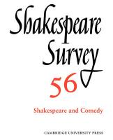 Shakespeare Survey: Volume 56, Shakespeare and Comedy: An Annual Survey of Shakespeare Studies and Production