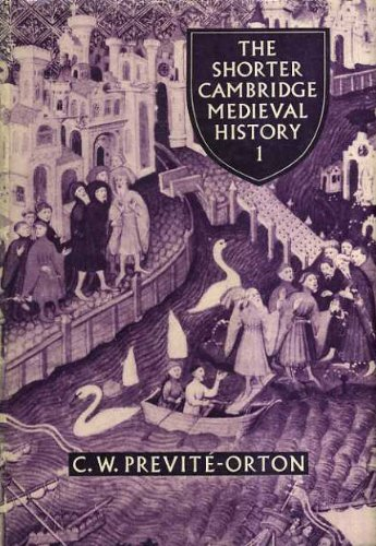 The Shorter Cambridge Medieval History (2 Volumes) - C. W. Previt?-Orton