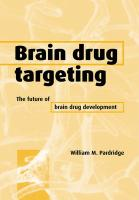 Brain Drug Targeting: The Future of Brain Drug Development - Pardridge, William M.