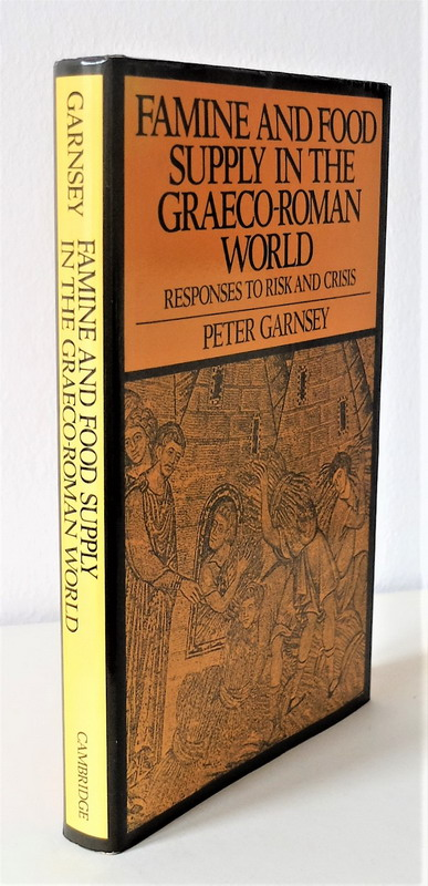 Famine and food supply in the graeco-roman world. Responses to risk and crisis. - Garnsey, Peter
