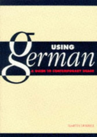 Using German: A Guide to Contemporary Usage - Martin Durrell