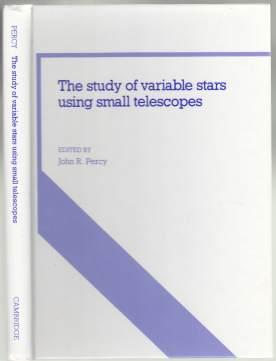 The Study of Variable Stars Using Small Telescopes As New 1st ED HB - Percy, John R.