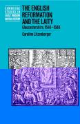 The English Reformation and the Laity: Gloucestershire, 1540 1580