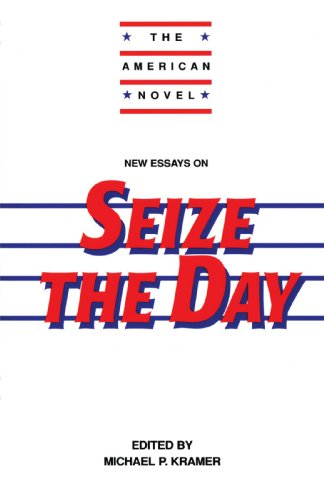 New Essays on Seize the Day (The American Novel) - Michael P. Kramer