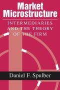 Market Microstructure and the Theory of the Firm