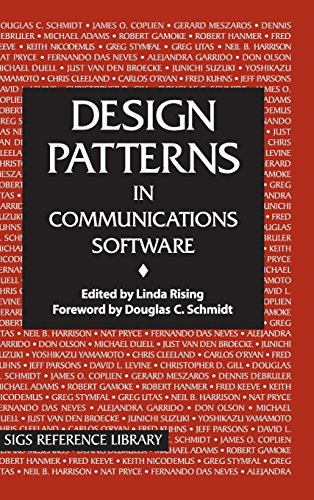 Design Patterns in Communications Software (SIGS Reference Library) - Linda Rising; Douglas C. Schmidt