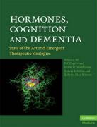 Hormones, Cognition, and Dementia: State of the Art and Emergent Therapeutic Strategies