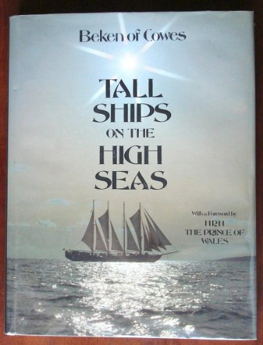 Tall Ships High Seas: 2 - Beken of Cowes