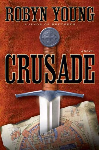 Crusade - Robyn Young