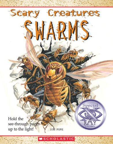 Swarms (Scary Creatures) - Jim Pipe
