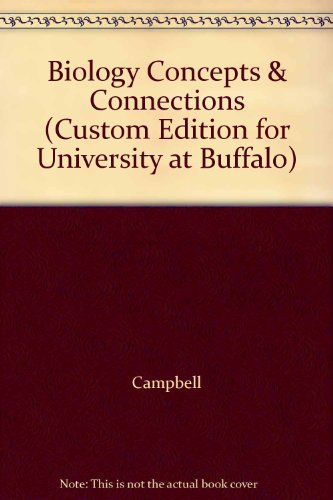 Biology Concepts  &  Connections (Custom Edition for University at Buffalo) - Campbell; Reece; Taylor; Simon