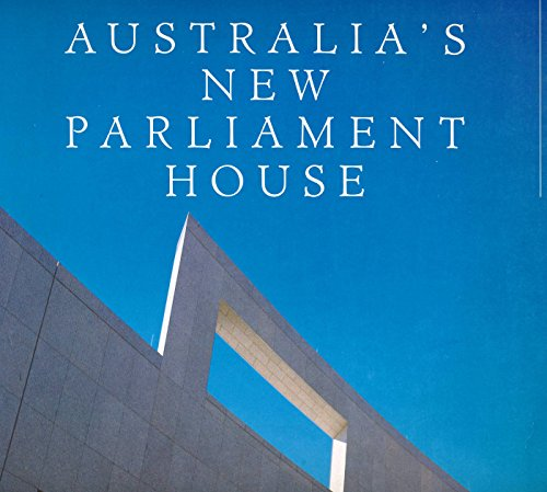 Australia's New Parliament House - Anonymous