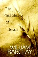 The Parables of Jesus