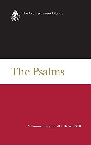 The Psalms: A Commentary - Artur Weiser