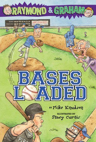 Raymond and Graham: Bases Loaded - Mike Knudson